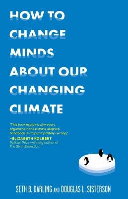 book cover image:  how to change minds about our changing climate