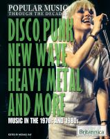 Disco, punk, new wave, heavy metal, and more : music in the 1970s and 1980s