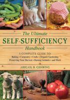 The Ultimate Self-sufficiency Handbook