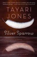 Cover of the book Silver sparrow a novel