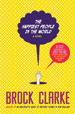 Cover Image for The Happiest People in the World  by Brock Clarke