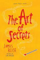 The Art of Secrets, by James Klise