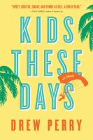 Kids these days [electronic resource]