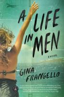 A life in men [electronic resource]