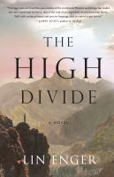 The High Divide: A Novel