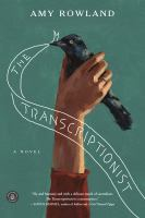 The transcriptionist [electronic resource]