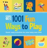 1001 Fun Ways to Play