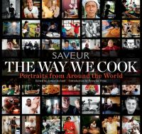 The way we cook: portraits of home cooks around the world.