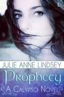 Prophecy calypso series, book 1.