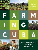 Farming Cuba : urban farming from the ground up