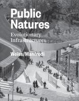 Public natures : evolutionary infrastructures