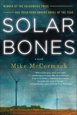 Cover Image for Solar Bones by Mike McCormack