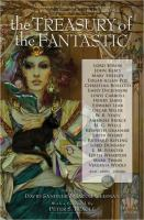 The treasury of the fantastic : Romanticism to early twentieth century literature