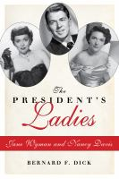 The president's ladies : Jane Wyman and Nancy Davis