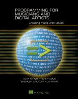 Programming for musicians and digital artists : creating music with ChucK