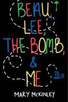 Beau, Lee, the Bomb, & Me