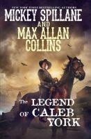 The Legend of Caleb York