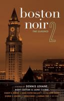 Boston noir. 2 [electronic resource] : the classics