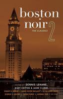 Boston noir. 2 [electronic resource] : the classics