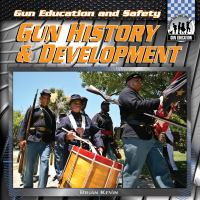 Gun History &amp; Development
