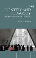 Identity and pedagogy in Holocaust education : the case of Israeli state schools