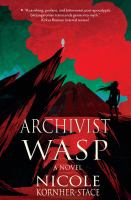 Cover of the book Archivist wasp : a novel