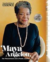 Maya Angelou : her phenomenal life & poetic journey