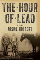 The Hour of Lead: A Novel
