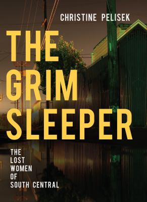 The Grim Sleeper: The Lost Woman of South Central book jacket