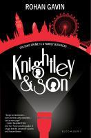 Knightley & Son, by Rohan Gavin