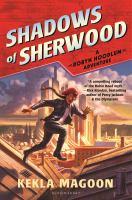 Shadows of Sherwood: A Robyn Hoodlum Adventure