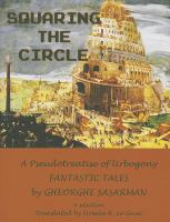 Squaring The Circle: A Pseudotreatise Of Urbogony