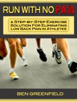 Run with no pain [electronic resource] : a step-by-step exercise solution for eliminating low back pain in athletes