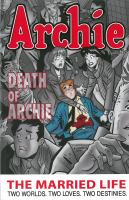 Archie : the married life : two worlds, two loves, two destinies. Book Six, Death of Archie