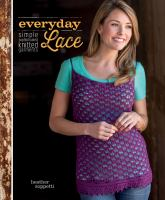 Everyday lace : simple, sophisticated knitted garments