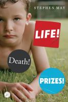 Life! Death! Prizes!