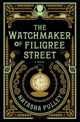The Watchmaker of Filigree Street book jacket