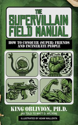 The Supervillain Field Manual
