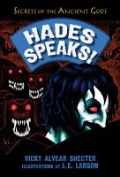 Hades speaks! : a guide to the underworld by the greek god of the dead