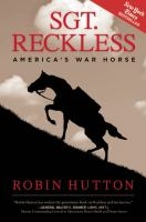 Sgt. Reckless : America's war horse