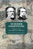 Summer lightning : a guide to the second Battle of Manassas