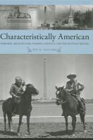 Characteristically American : memorial architecture, national identity, and the Egyptian revival