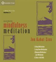 Guided mindfulness meditation. Series 2 [sound recording]