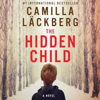 Cover of the book The hidden child : a novel