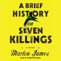 A brief history of seven killings [sound recording]