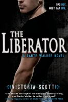 The liberator : a Dante Walker novel