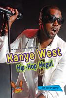 Kanye West : hip-hop mogul