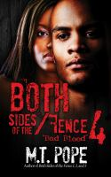 Bad blood both sides of the fence series, book 4.