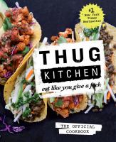 Cover of the book Thug Kitchen : eat like you give a f*ck.