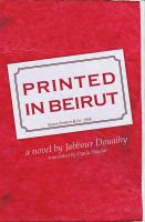 Printed in Beirut : a novel /